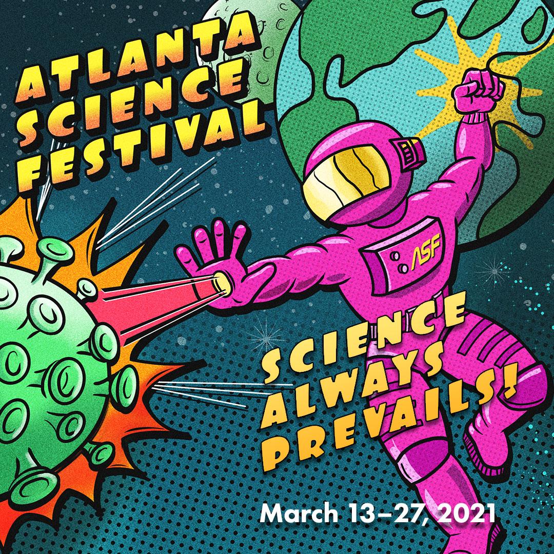 Atlanta Science Festival 2021