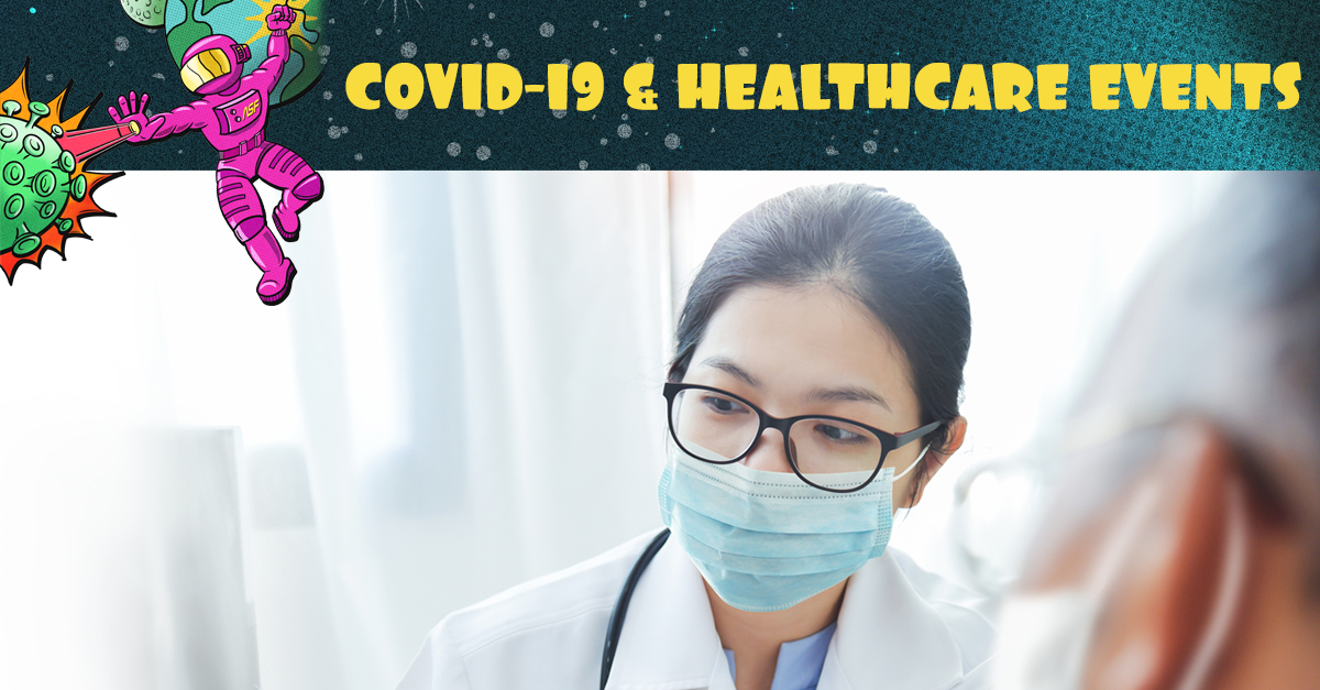 """COVID-19 & Healthcare Events"" graphic with female doctor wearing a blue face mask."