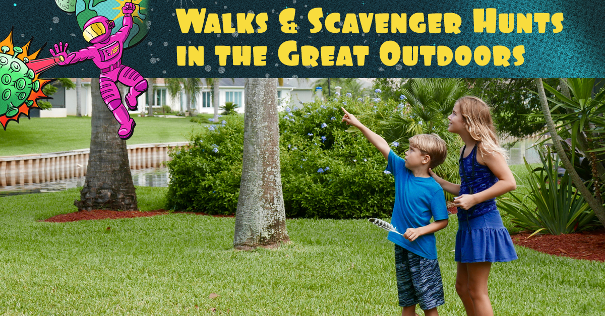 """Walks and Scavengers Hunts in the Great Outdoors"" in text above two children on a scavenger hunt outside."